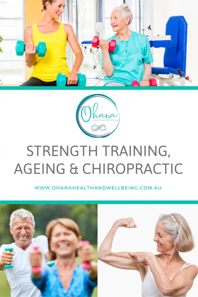 strength training, ageing and chiropractic
