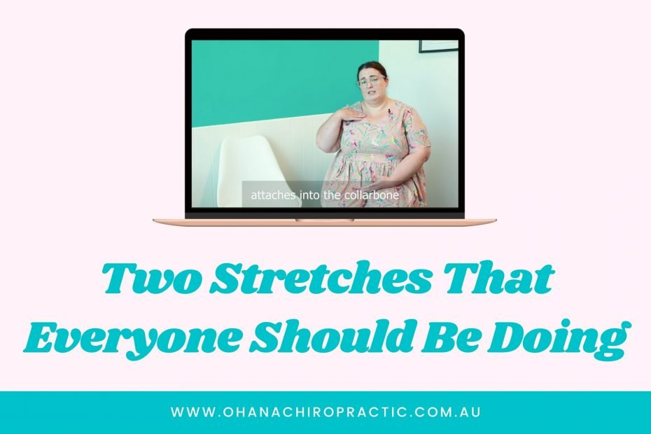 Image is of a laptop with an image of a woman sitting on a chair and pointing to her collarbone. Underneath laptop says the words Two Stretches That Everyone Should Be Doing.